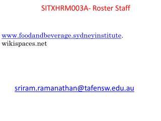 SITXHRM003A- Roster Staff