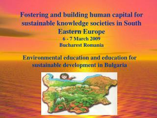 Environmental education and education for sustainable development in Bulgaria