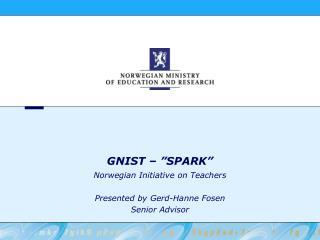 """GNIST – """"SPARK"""""""