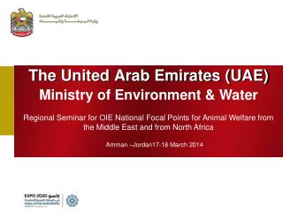 The United Arab Emirates (UAE) Ministry of Environment & Water