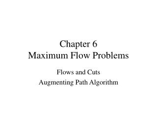 Chapter 6 Maximum Flow Problems