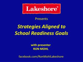 Strategies Aligned to  School Readiness Goals