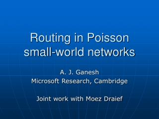 Routing in Poisson small-world networks
