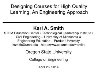 Designing Courses for High Quality Learning: An Engineering Approach