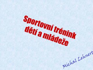 Michal Lehnert