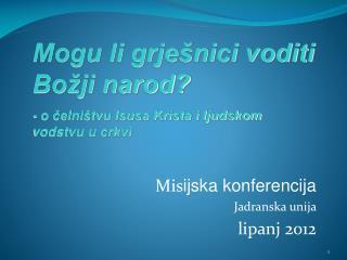 Mis ijska konferencija Jadranska unija  lipanj  2012