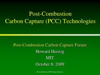 Post-Combustion Carbon Capture (PCC) Technologies