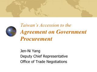 Taiwan�s Accession to the Agreement on Government Procurement
