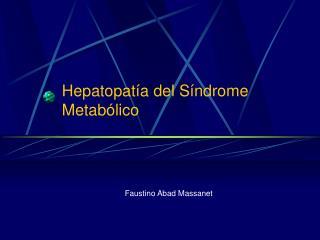 Hepatopatía del Síndrome Metabólico