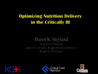 Optimizing Nutrition Delivery  in the Critically Ill