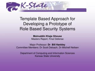 Template Based Approach for  Developing a Prototype of  Role Based Security Systems