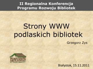 II Regionalna Konferencja Programu Rozwoju Bibliotek