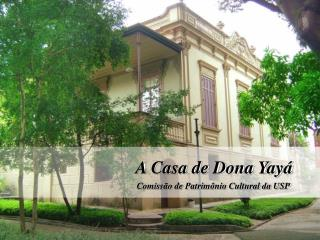 A Casa de Dona Yayá