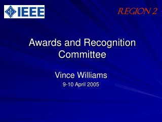 Awards and Recognition Committee