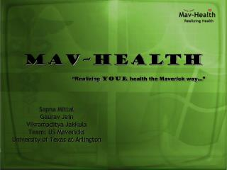 Mav Health                Realizing your health the Maverick way