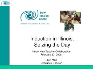 Induction in Illinois:  Seizing the Day