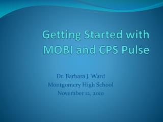 Getting Started with MOBI and CPS Pulse