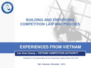 BUILDING AND ENFORCING COMPETITION LAW AND POLICIES