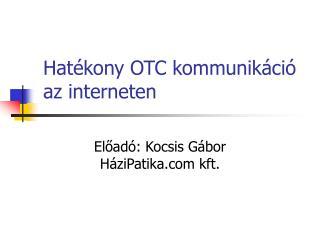 Hatékony OTC kommunikáció az interneten
