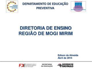 DIRETORIA DE ENSINO  REGIÃO DE MOGI MIRIM