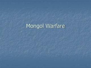 Mongol Warfare