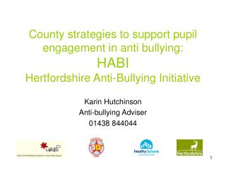 Karin Hutchinson Anti-bullying Adviser 01438 844044