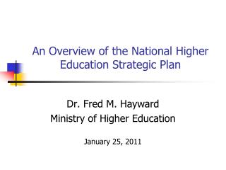 An Overview of the National Higher Education Strategic Plan