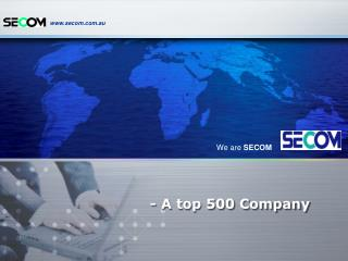 - A top 500 Company