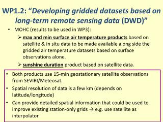 WP1.2: � Developing gridded datasets based on long-term remote sensing data  (DWD)�