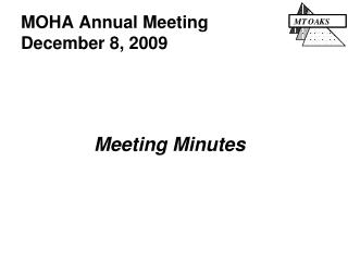 MOHA Annual Meeting December 8, 2009