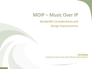 MOIP – Music Over IP