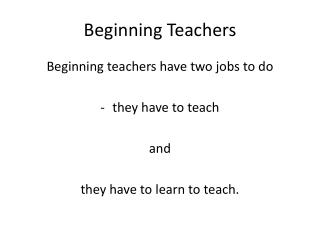 Beginning Teachers