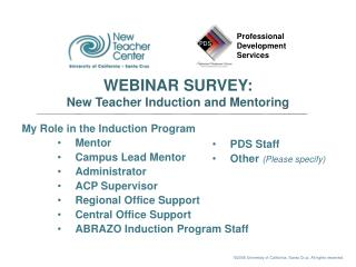 My Role in the Induction Program Mentor Campus Lead Mentor Administrator ACP Supervisor