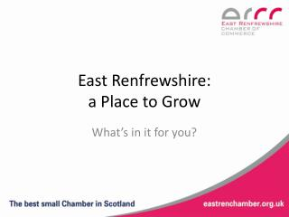 East Renfrewshire:  a Place to Grow