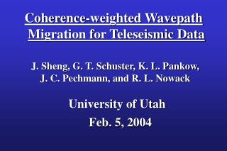 Coherence-weighted Wavepath Migration for Teleseismic Data