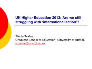 UK Higher Education 2013: Are we still struggling with 'internationalisation'?