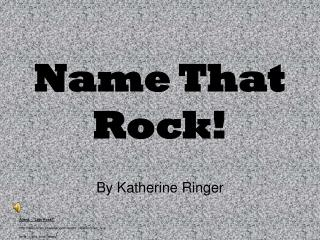 Name That Rock!