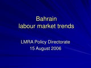 Bahrain labour market trends