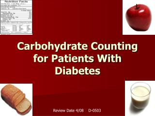 Carbohydrate Counting  for Patients With Diabetes