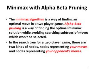 Minimax with Alpha Beta Pruning