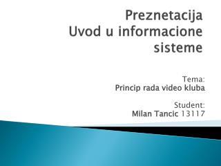 Preznetacija Uvod  u  informacione sisteme