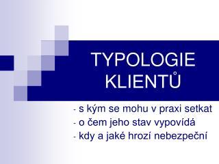 TYPOLOGIE KLIENTŮ