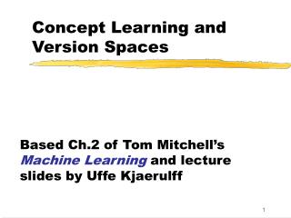 Concept Learning and Version Spaces