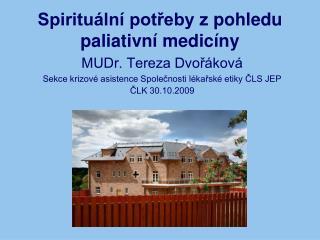 Spirituální potřeby zpohledu paliativní medicíny