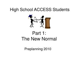 Part 1: The New Normal