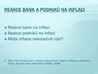 Reakce bank a podniků na inflaci