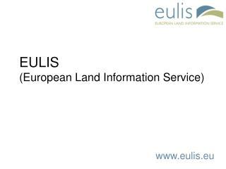 EULIS  (European Land Information Service)