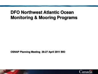 DFO Northwest Atlantic Ocean Monitoring & Mooring Programs