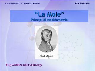 """""""La Mole"""" Principi di stechiometria"""