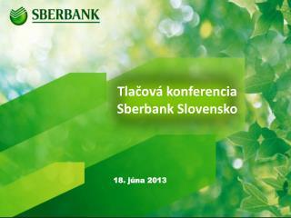 Tlačová konferencia Sberbank Slovensko